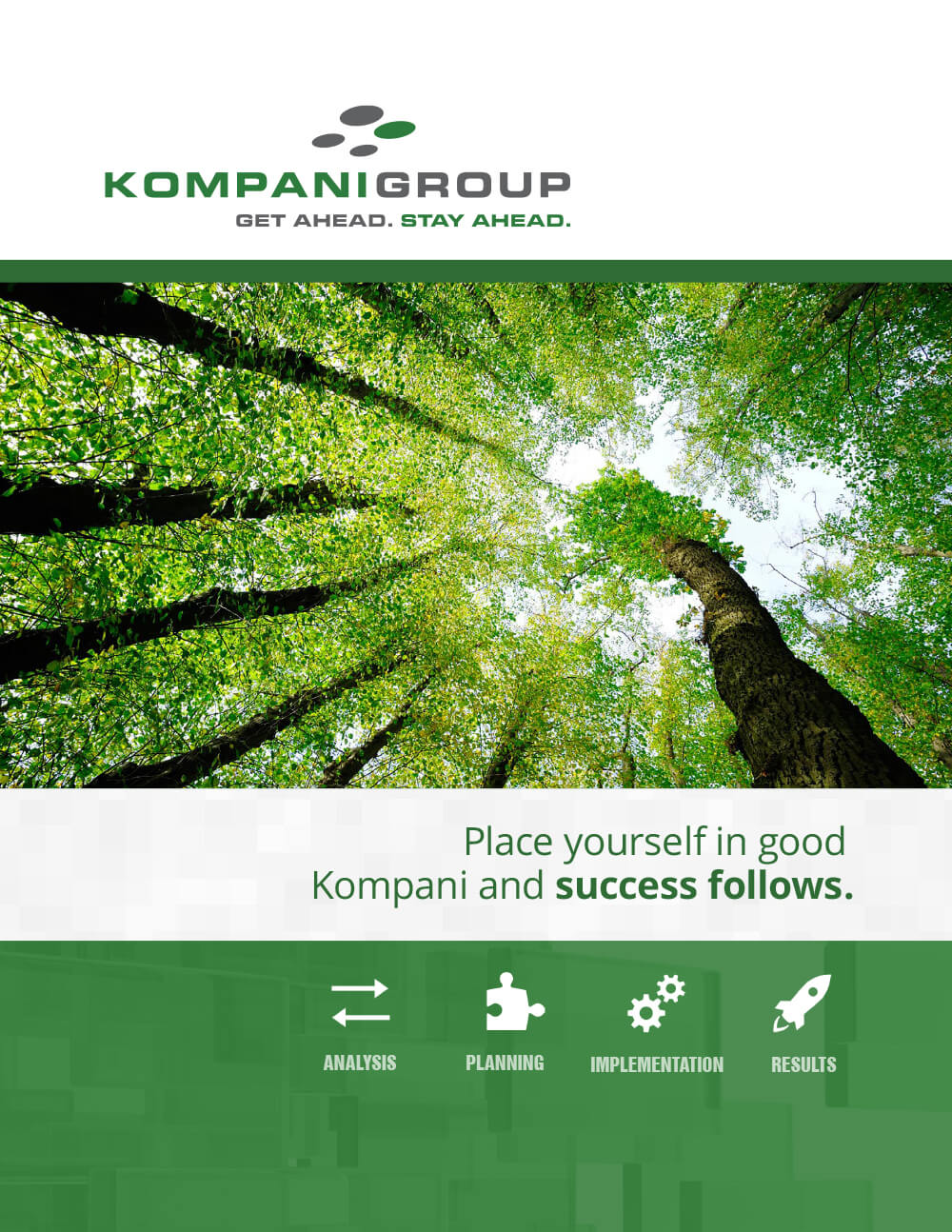 Kompani Group Success Follows